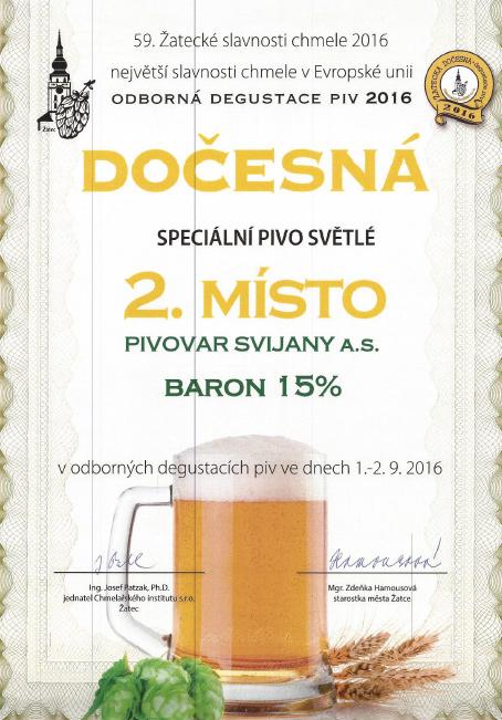Svijanský Baron - diplom, Dočesná